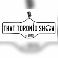 That Toronto Show Podcast