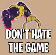 Don't Hate The Game Podcast